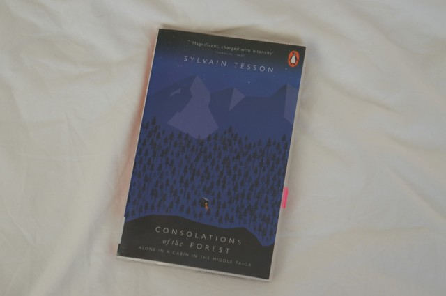 Consolations of the Forest, Sylvain Tesson